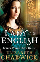 Lady of the English by Elizabeth Chadwick - UK paperback