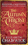 The Autumn Throne by Elizabeth Chadwick - UK paperback