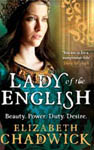 Lady of the English by Elizabeth Chadwick published by LittleBrown UK Paperback