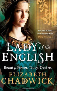 Lady Of The English by Elizabeth Chadwick UK Paperback
