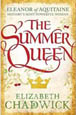 The paperback artwork for The Summer Queen by Elizabeth Chadwick